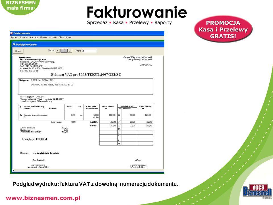 Podgląd wydruku: faktura VAT z dowolną numeracją dokumentu.