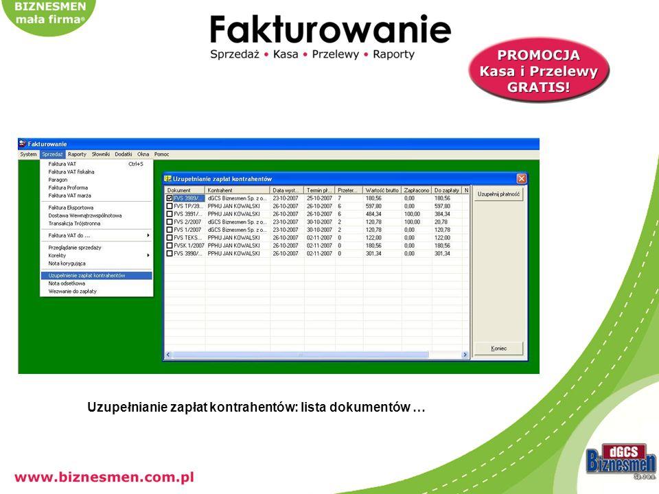 Uzupełnianie zapłat kontrahentów: lista dokumentów …