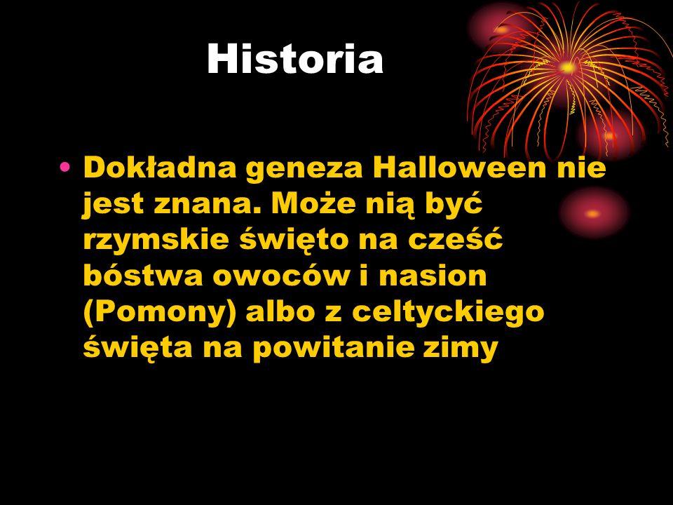 Historia Dokładna geneza Halloween nie jest znana. Może nią być rzymskie święto na cześć bóstwa owoców i nasion (Pomony) albo z celtyckiego święta na