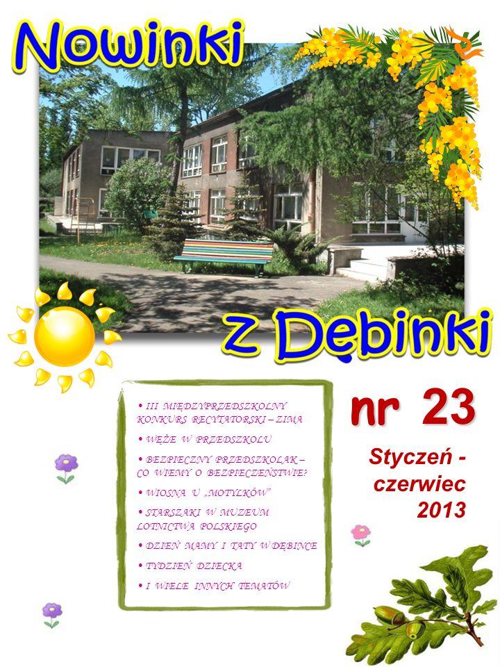 strona 1 Od redakcji Do życzeń dołącza się cały personel Samorządowego Przedszkola nr 124 Dębinka Witajcie Kochani.