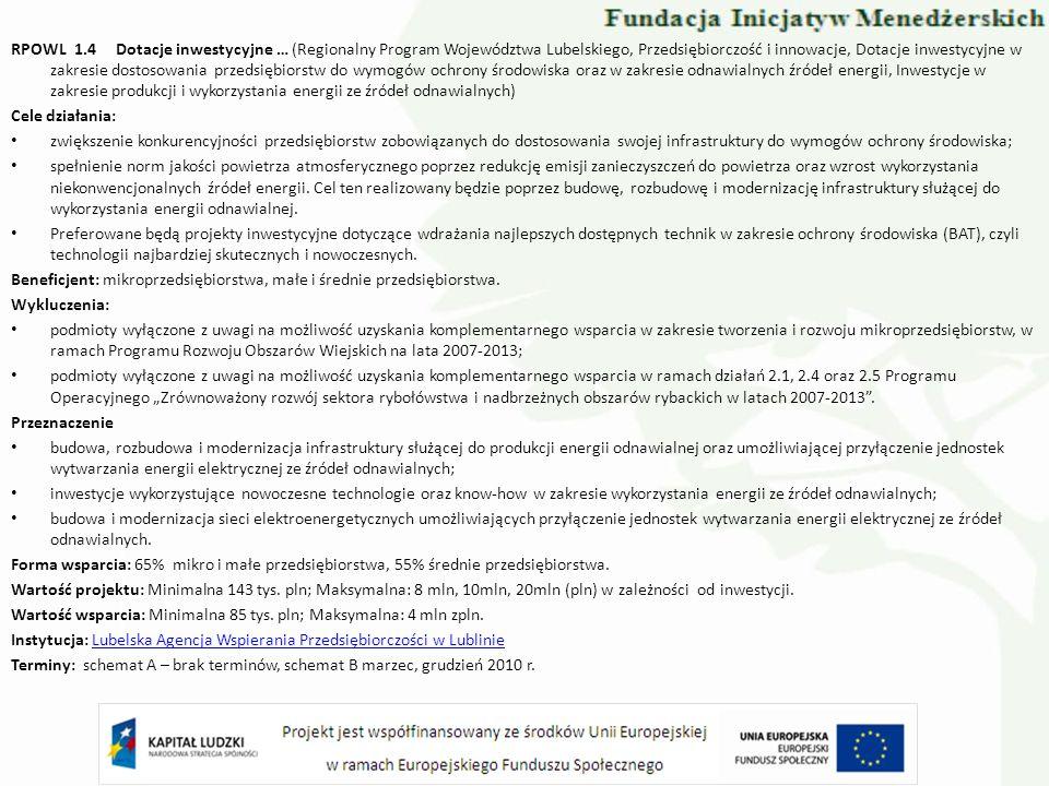 RPOWL 1.4 Dotacje inwestycyjne … (Regionalny Program Województwa Lubelskiego, Przedsiębiorczość i innowacje, Dotacje inwestycyjne w zakresie dostosowa