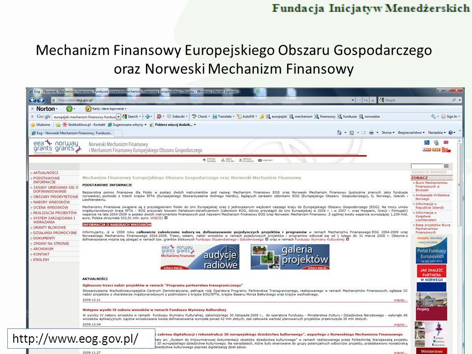 Mechanizm Finansowy Europejskiego Obszaru Gospodarczego oraz Norweski Mechanizm Finansowy http://www.eog.gov.pl/