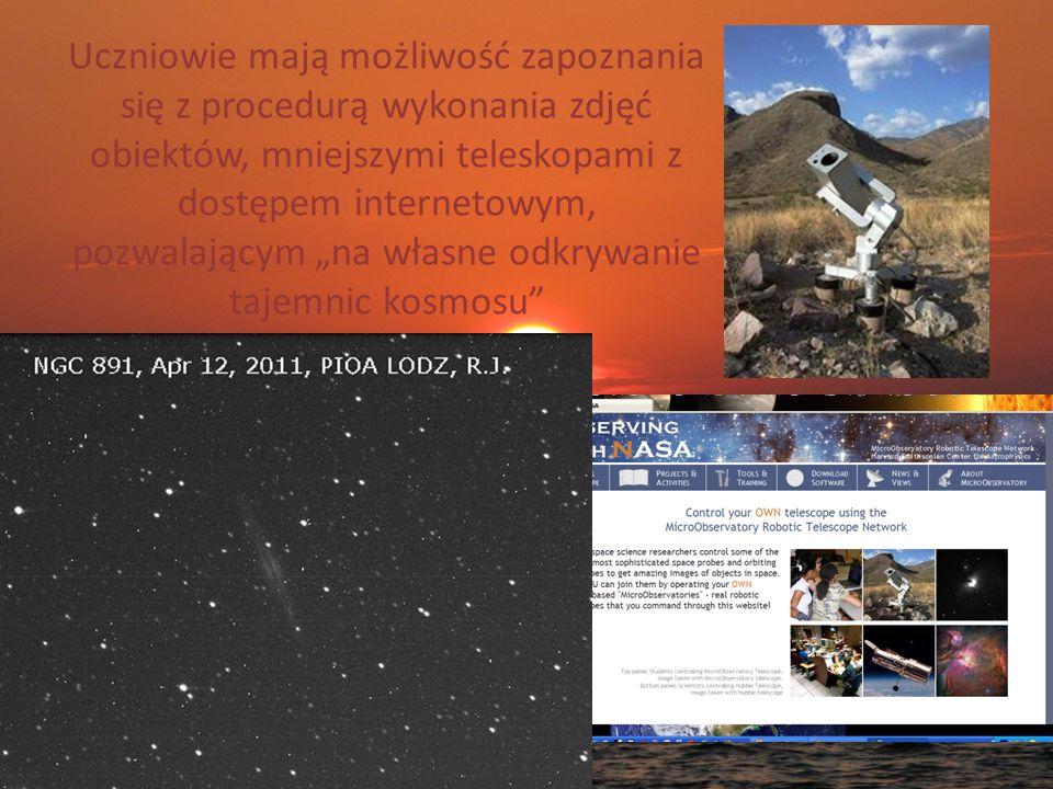 Uczniowie mają możliwość zapoznania się z procedurą wykonania zdjęć obiektów, mniejszymi teleskopami z dostępem internetowym, pozwalającym na własne o