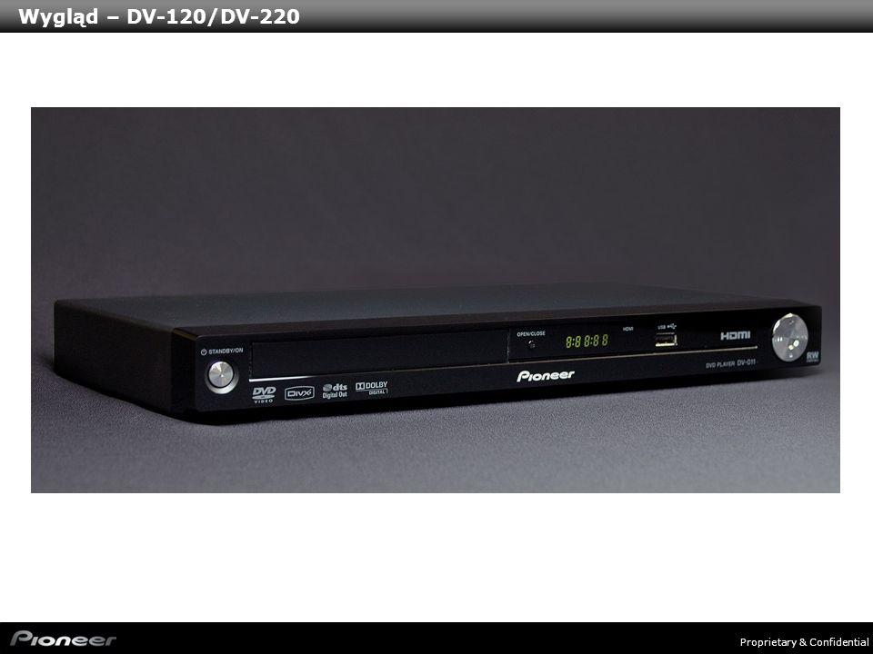 Proprietary & Confidential Wygląd – DV-120/DV-220