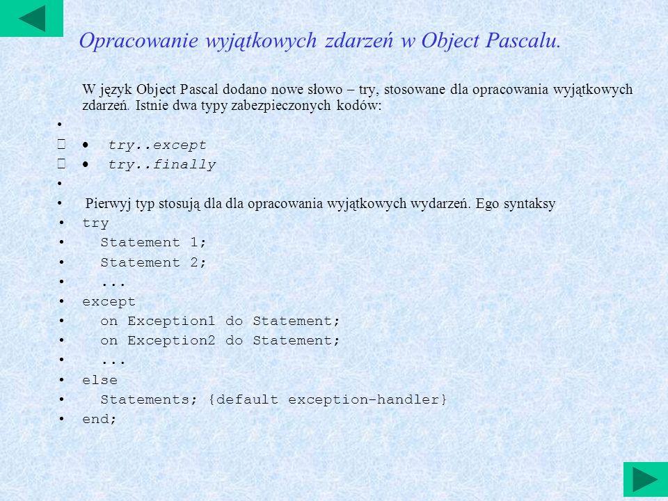 Opracowanie wyjątkowych zdarzeń w Object Pascalu.