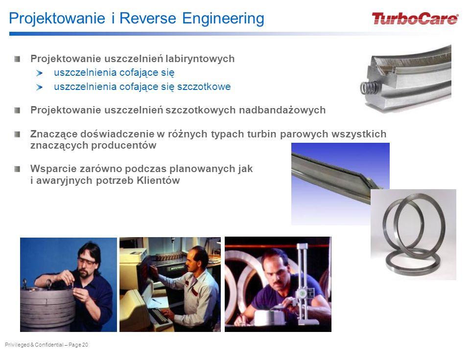 Privileged & Confidential – Page 20 Projektowanie i Reverse Engineering Projektowanie uszczelnień labiryntowych uszczelnienia cofające się uszczelnien