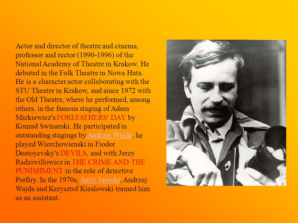 In the 1990s, in the theatre in Nowa Huta he headed, Stuhr made his first attempts to staging.