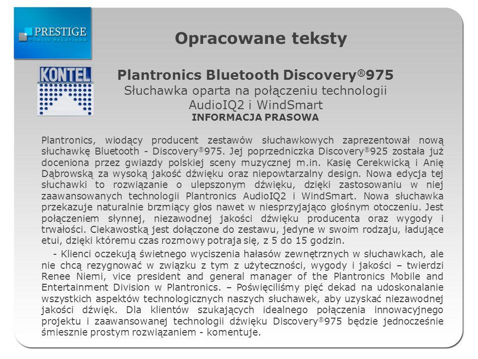 Opracowane teksty Plantronics, wiodący producent zestawów słuchawkowych zaprezentował nową słuchawkę Bluetooth - Discovery ® 975. Jej poprzedniczka Di