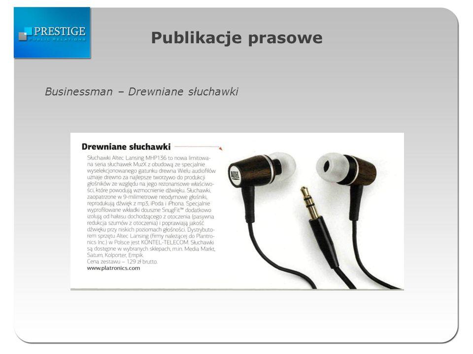 Publikacje prasowe Businessman – Drewniane słuchawki