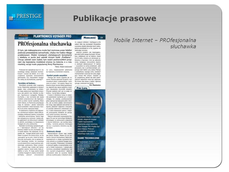 Publikacje prasowe Mobile Internet – PROfesjonalna słuchawka