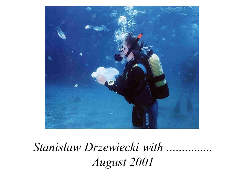 Stanisław Drzewiecki with.............., August 2001