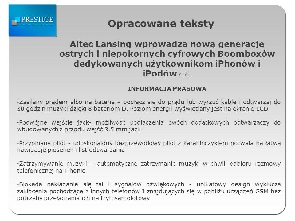 Opracowane teksty Altec Lansing wprowadza nową generację ostrych i niepokornych cyfrowych Boomboxów dedykowanych użytkownikom iPhonów i iPodów c.d. IN