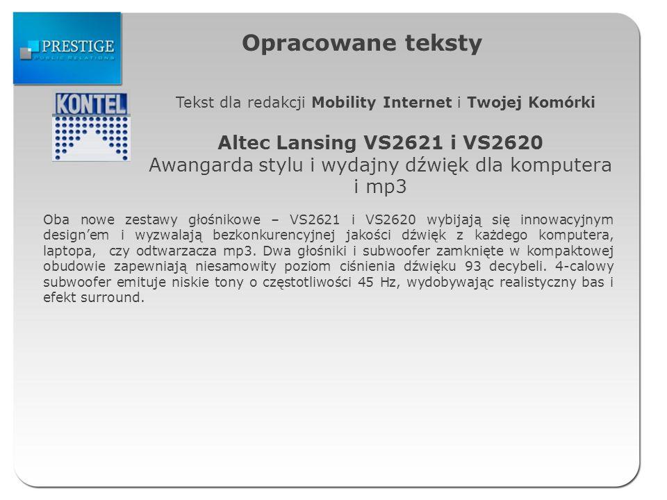 Opracowane teksty Tekst dla redakcji Mobility Internet i Twojej Komórki Altec Lansing VS2621 i VS2620 Awangarda stylu i wydajny dźwięk dla komputera i