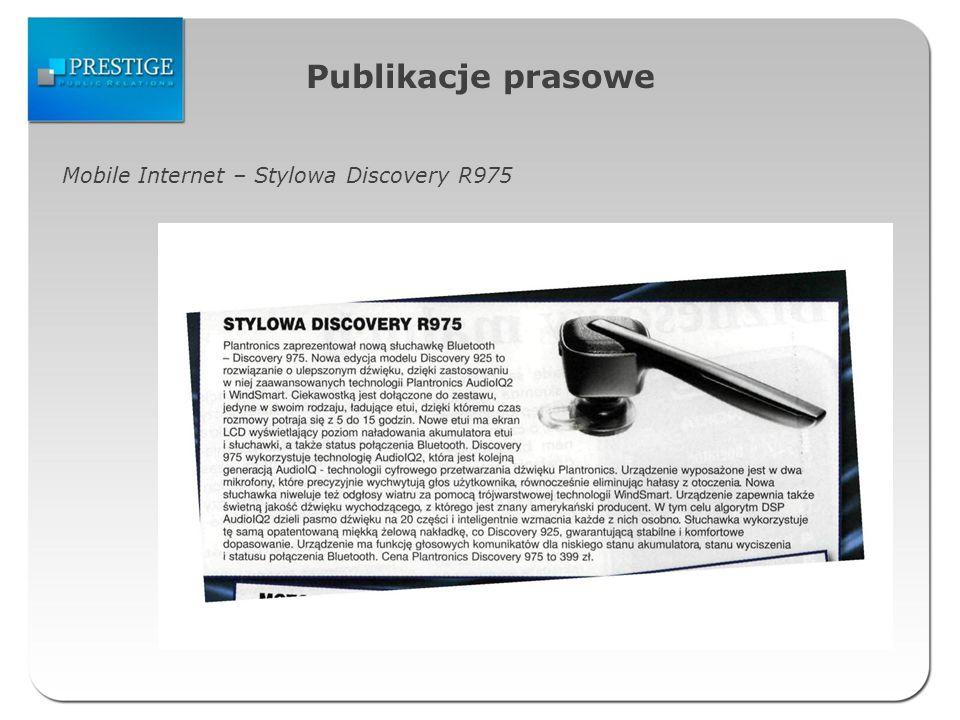 Publikacje prasowe Mobile Internet – Stylowa Discovery R975