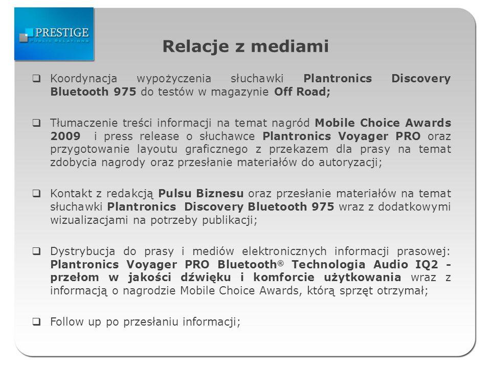 Relacje z mediami Kontakt z redakcją INFOTELA i przesłanie informacji prasowych na temat produktów Plantronics, Sagem, ITS Telecom i innovaphone: Interfejsy do słuchawek Plantronics czyli nowa jakość komunikacji w biurze, Sagem-Interstar XMediusFAXAXP Edition Fax over IP, innovaphone wchodzi na polski rynek VoIP, Siemens kolejny raz sięga po Plantronics dla telefonów OpenStage, Słuchawka Plantronics Savi Office Zaprojektowana do komunikacji bez szwów, Plantronics wyłącznym dostawcą zestawów słuchawkowych dla Avaya one-X ® Call Control do wykorzystania w publikacjach na temat urządzeń integrujących pracę w administracji; Aktualizacja zestawienia zawierającego publikacje prasowe i internetowe sklasyfikowane według produktów znajdujących się w dystrybucji KONTEL- TELECOM; Research publikacji ukazujących się w serwisach internetowych; Stały monitoring mediów i przesyłanie wygenerowanych publikacji prasowych i internetowych oraz opracowanie aktualnego zestawienia ich wizualizacji na serwerze FTP.