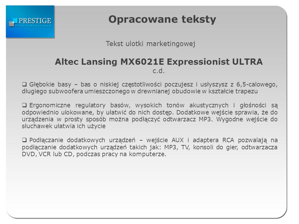 Opracowane teksty Tekst ulotki marketingowej Altec Lansing MX6021E Expressionist ULTRA c.d.