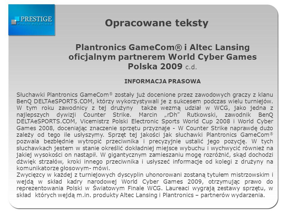 Opracowane teksty Plantronics GameCom® i Altec Lansing oficjalnym partnerem World Cyber Games Polska 2009 c.d.