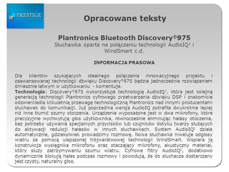Opracowane teksty Plantronics Bluetooth Discovery ® 975 Słuchawka oparta na połączeniu technologii AudioIQ 2 i WindSmart c.d.