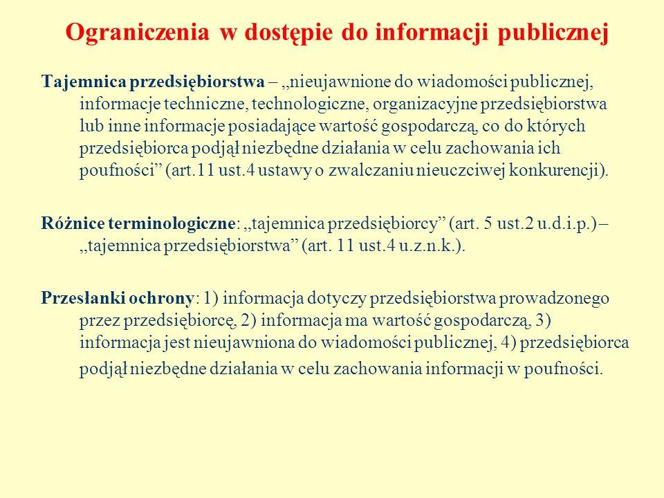 Ograniczenia w dostępie do informacji publicznej Tajemnica przedsiębiorstwa – nieujawnione do wiadomości publicznej, informacje techniczne, technologi