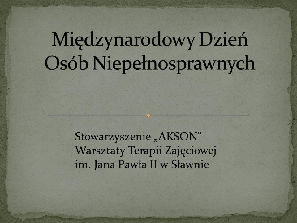 Stowarzyszenie AKSON Warsztaty Terapii Zajęciowej im. Jana Pawła II w Sławnie