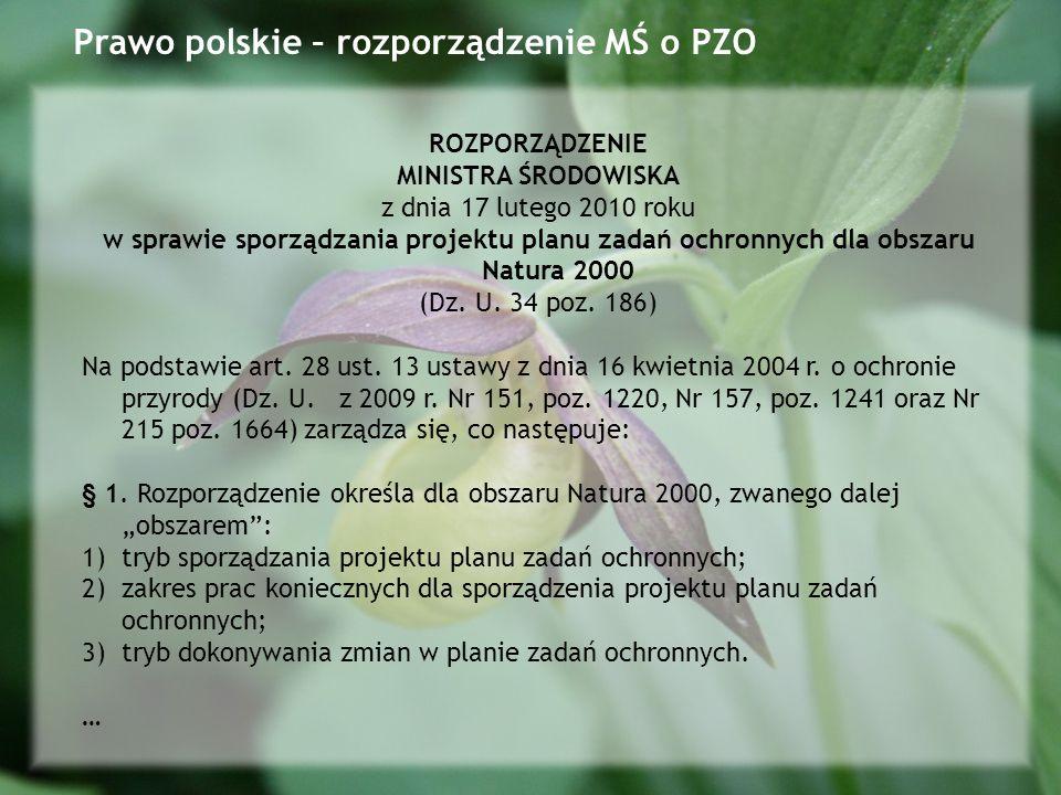 ROZPORZĄDZENIE MINISTRA ŚRODOWISKA z dnia 17 lutego 2010 roku w sprawie sporządzania projektu planu zadań ochronnych dla obszaru Natura 2000 (Dz.