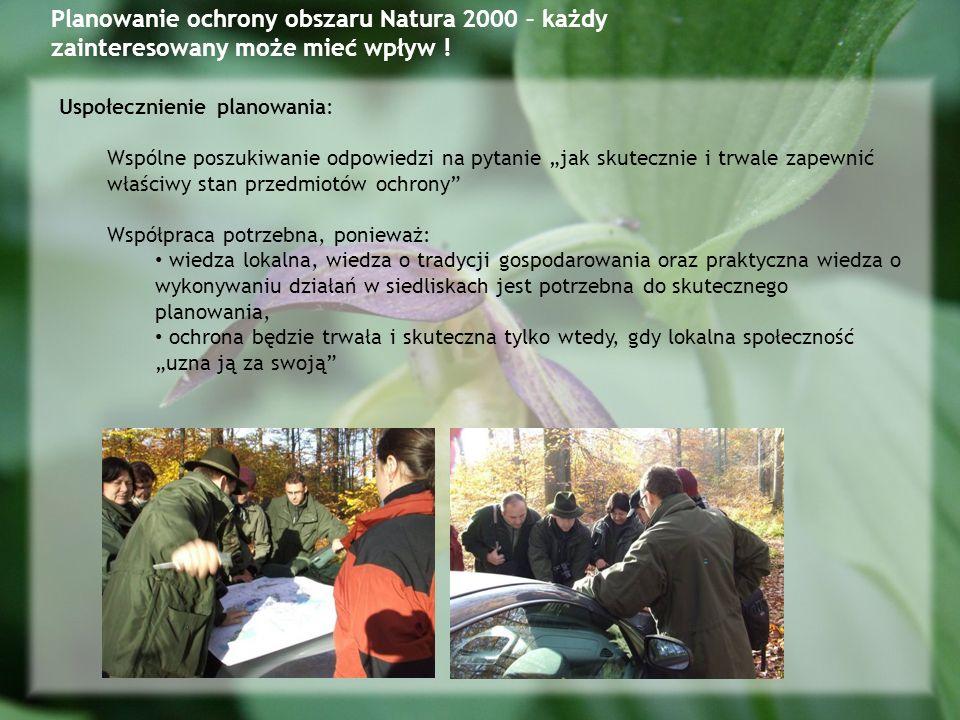 Planowanie ochrony obszaru Natura 2000 – każdy zainteresowany może mieć wpływ .