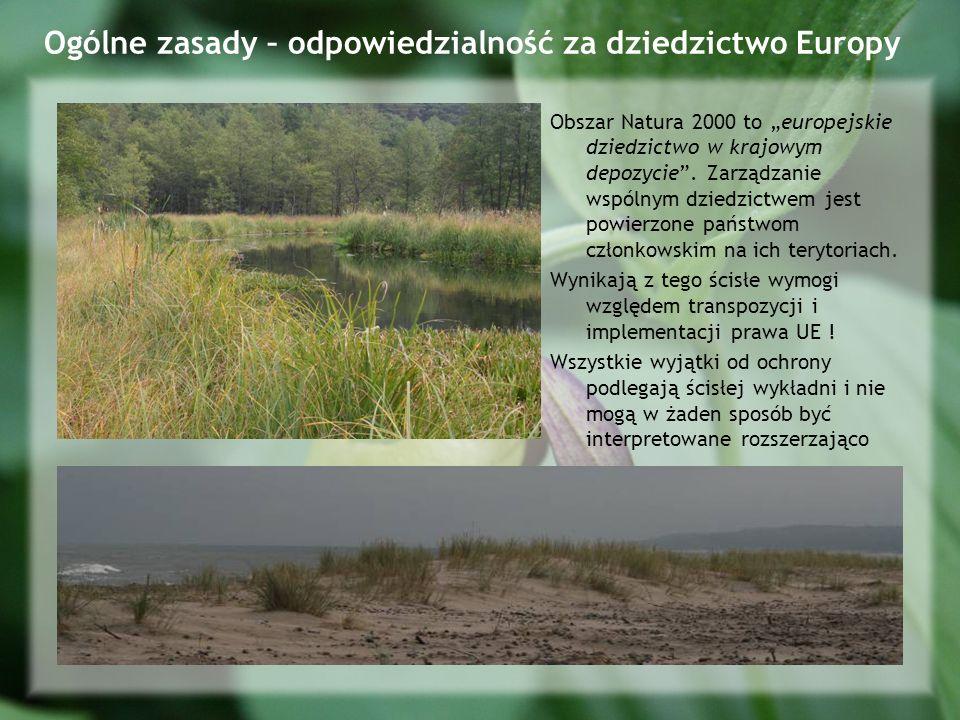 Ogólne zasady – odpowiedzialność za dziedzictwo Europy Obszar Natura 2000 to europejskie dziedzictwo w krajowym depozycie.