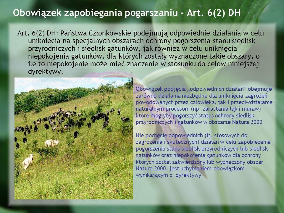 Obowiązek zapobiegania pogarszaniu - Art.6(2) DH Art.