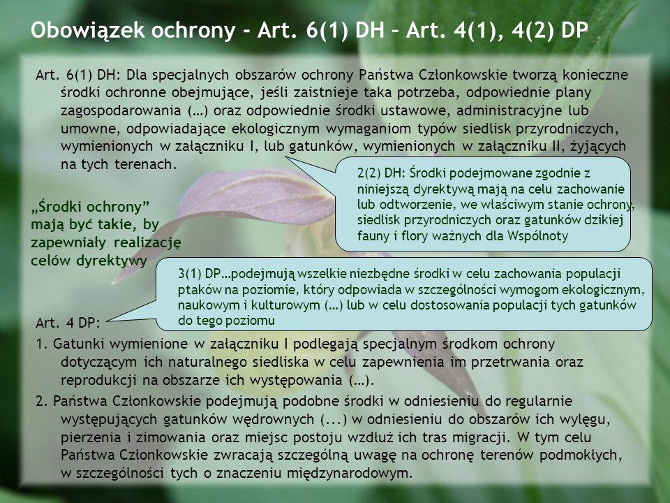 Obowiązek ochrony - Art.6(1) DH – Art. 4(1), 4(2) DP Art.