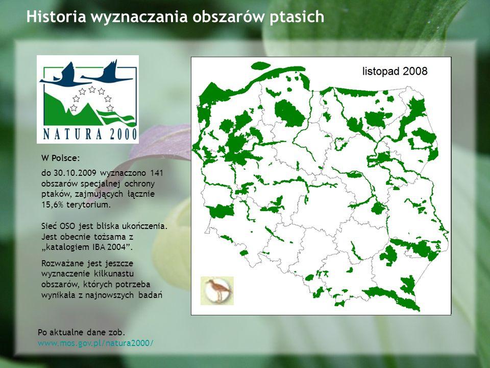 do 30.10.2009 wyznaczono 141 obszarów specjalnej ochrony ptaków, zajmujących łącznie 15,6% terytorium.
