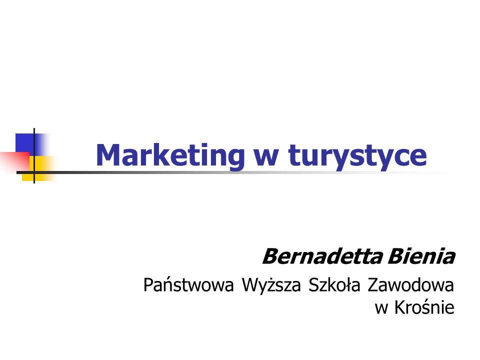 Marketing w turystyce Bernadetta Bienia Państwowa Wyższa Szkoła Zawodowa w Krośnie