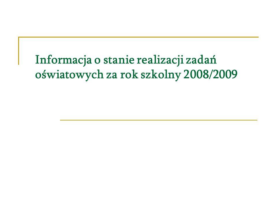 Informacja o stanie realizacji zadań oświatowych za rok szkolny 2008/2009