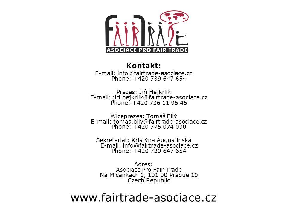 Kontakt: E-mail: info@fairtrade-asociace.cz Phone: +420 739 647 654 Prezes: Jiří Hejkrlík E-mail: jiri.hejkrlik@fairtrade-asociace.cz Phone: +420 736