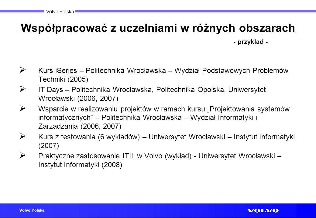 Volvo Polska Współpracować z uczelniami w różnych obszarach - przykład - Kurs iSeries – Politechnika Wrocławska – Wydział Podstawowych Problemów Techn
