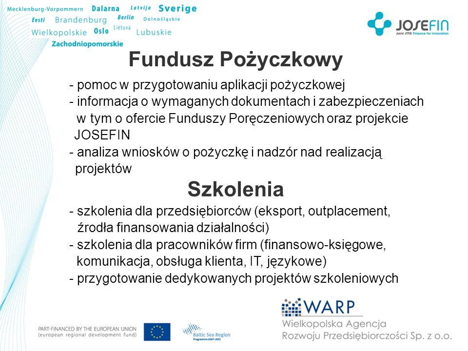 JOSEFIN - informacja o założeniach projektu JOSEFIN - informacja o partnerach projektu z obszaru Morza Bałtyckiego - indywidualne doradztwo dla MSP w obszarze przygotowania i podtrzymywania ponadnarodowych projektów innowacyjnych - pomoc w tworzeniu biznesplanów i aplikowaniu o finansowanie zewnętrzne na projekty innowacyjne - powstanie ponadnarodowego funduszu gwarancyjnego