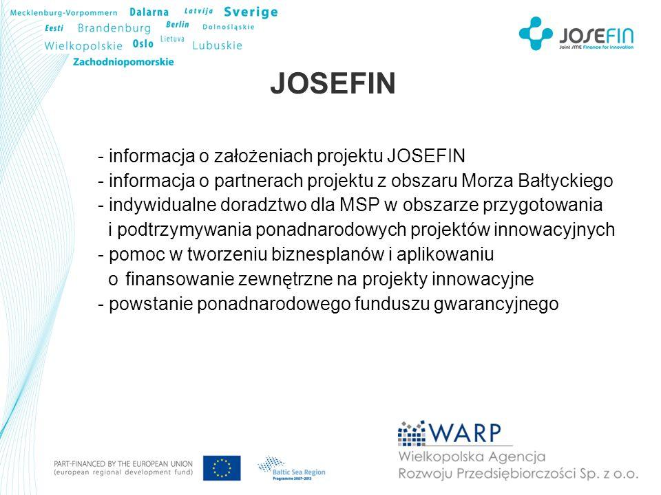 JOSEFIN - informacja o założeniach projektu JOSEFIN - informacja o partnerach projektu z obszaru Morza Bałtyckiego - indywidualne doradztwo dla MSP w