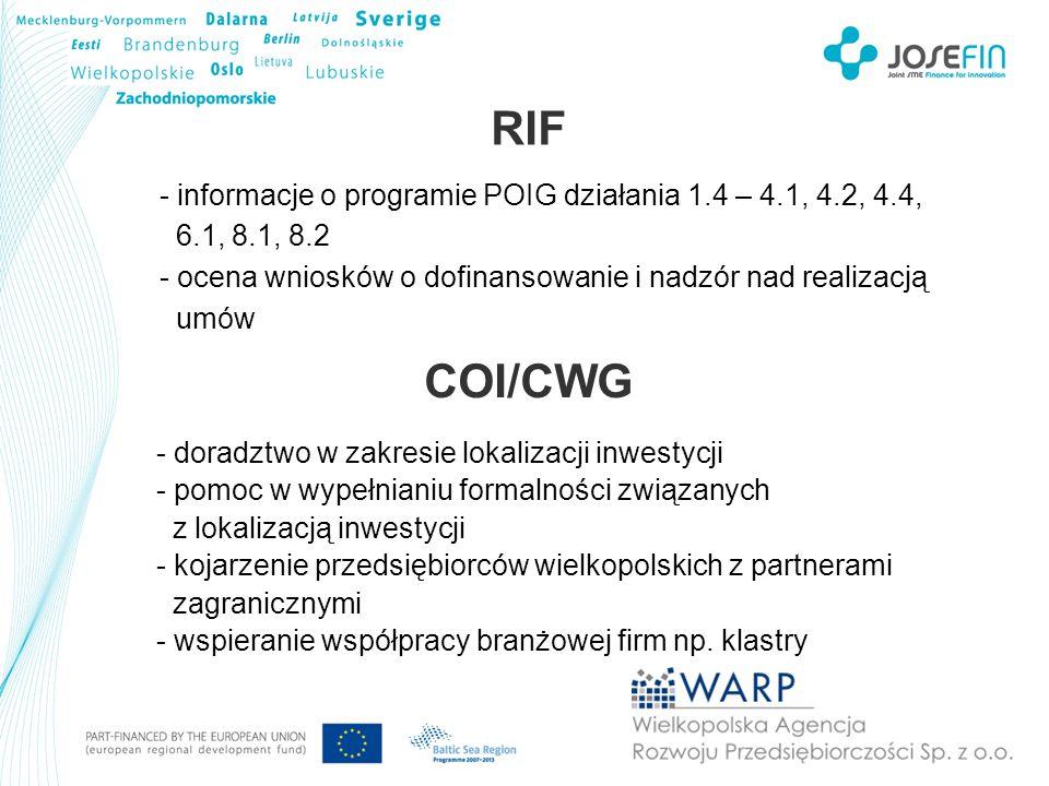 RIF - informacje o programie POIG działania 1.4 – 4.1, 4.2, 4.4, 6.1, 8.1, 8.2 - ocena wniosków o dofinansowanie i nadzór nad realizacją umów - doradz