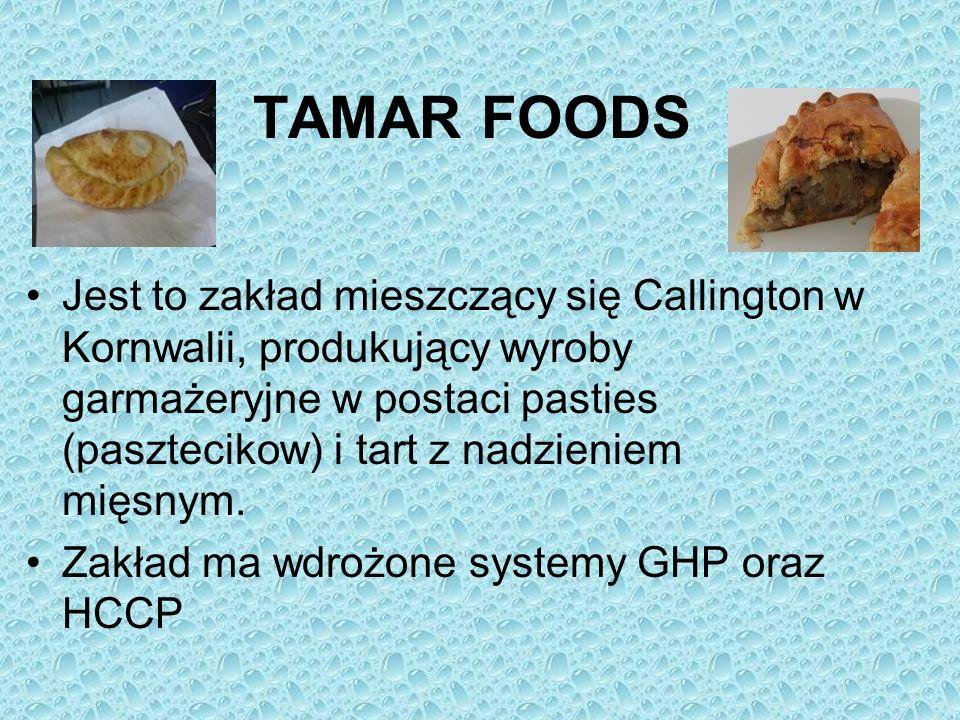 TAMAR FOODS Jest to zakład mieszczący się Callington w Kornwalii, produkujący wyroby garmażeryjne w postaci pasties (pasztecikow) i tart z nadzieniem