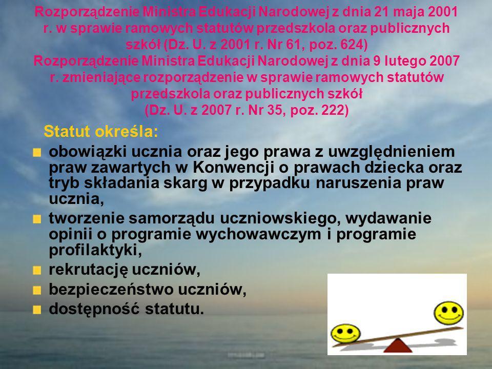Rozporządzenie Ministra Edukacji Narodowej z dnia 21 maja 2001 r. w sprawie ramowych statutów przedszkola oraz publicznych szkół (Dz. U. z 2001 r. Nr