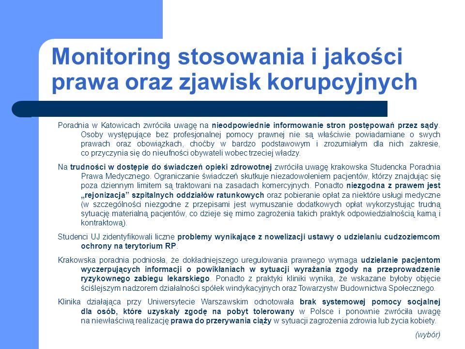 Monitoring stosowania i jakości prawa oraz zjawisk korupcyjnych Poradnia w Katowicach zwróciła uwagę na nieodpowiednie informowanie stron postępowań p