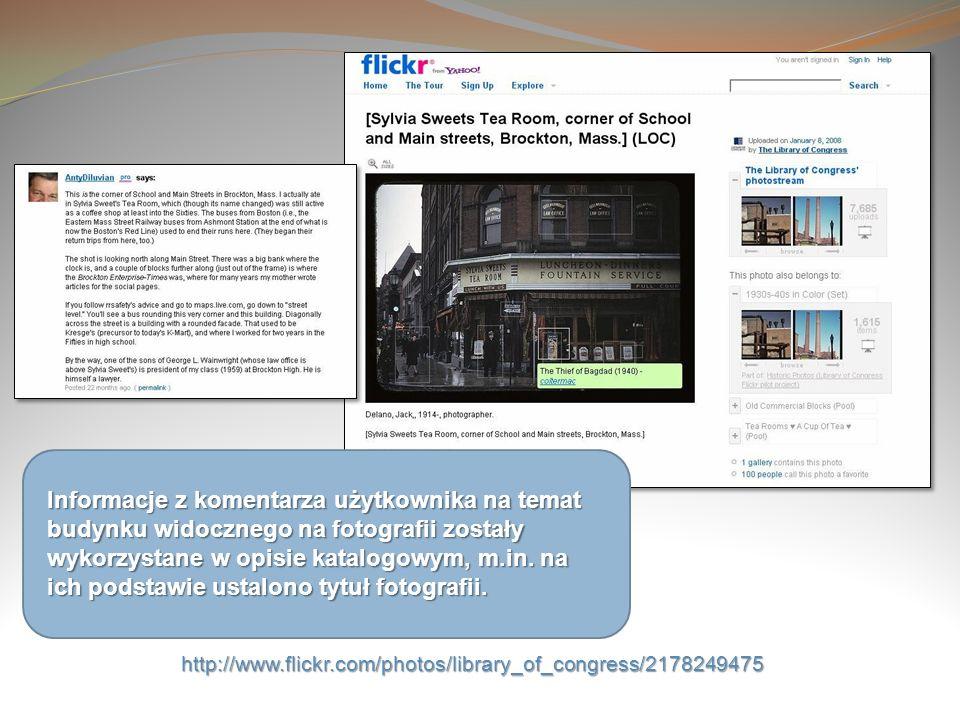Informacje z komentarza użytkownika na temat budynku widocznego na fotografii zostały wykorzystane w opisie katalogowym, m.in. na ich podstawie ustalo