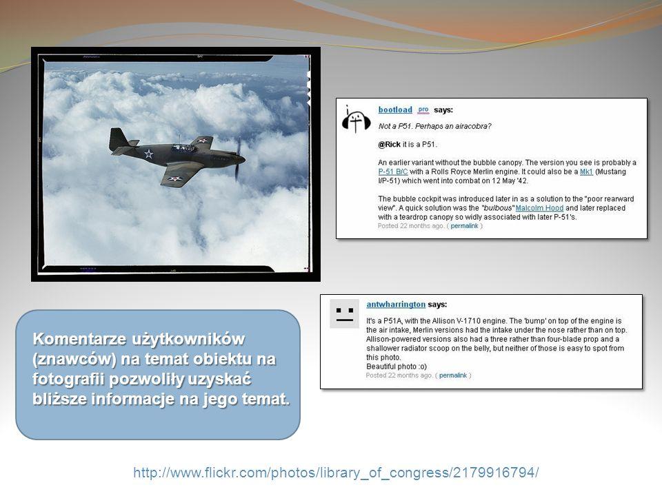 http://www.flickr.com/photos/library_of_congress/2179916794/ Komentarze użytkowników (znawców) na temat obiektu na fotografii pozwoliły uzyskać bliższ