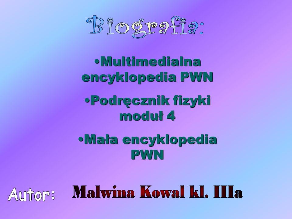 Multimedialna encyklopedia PWNMultimedialna encyklopedia PWN Podręcznik fizyki moduł 4Podręcznik fizyki moduł 4 Mała encyklopedia PWNMała encyklopedia PWN