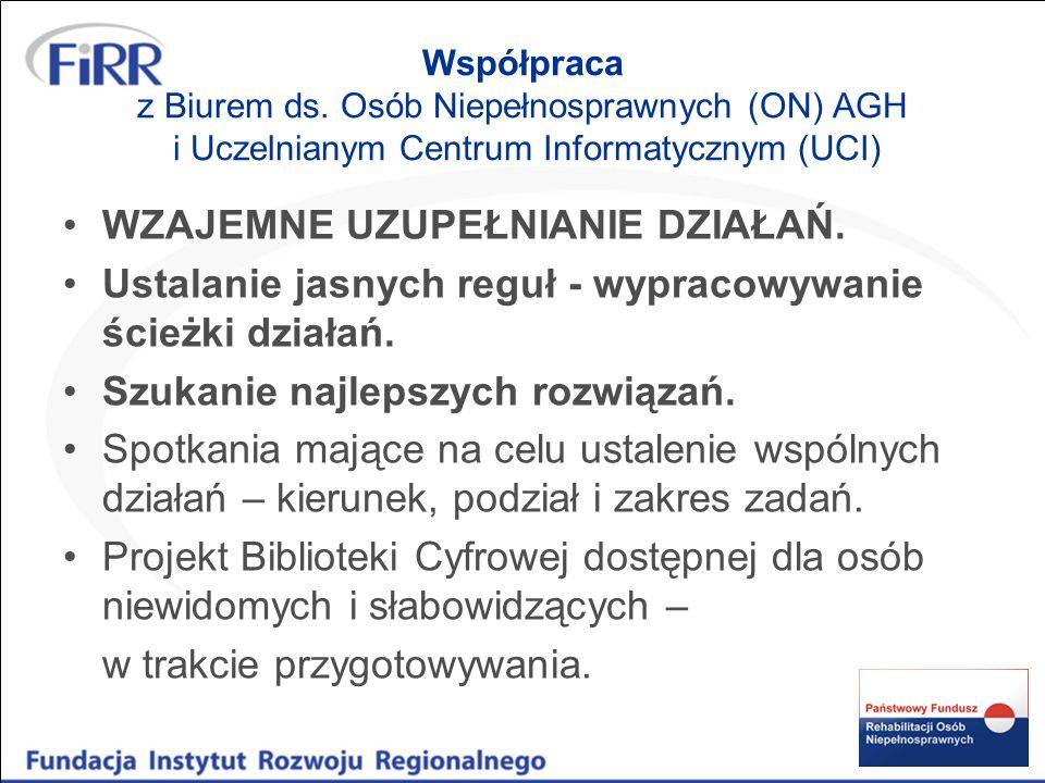 Współpraca z Biurem ds.Osób Niepełnosprawnych AGH i Uczelnianym Centrum Informatycznym c.d.