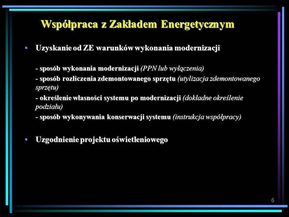 6 Współpraca z Zakładem Energetycznym Uzyskanie od ZE warunków wykonania modernizacjiUzyskanie od ZE warunków wykonania modernizacji - sposób wykonani