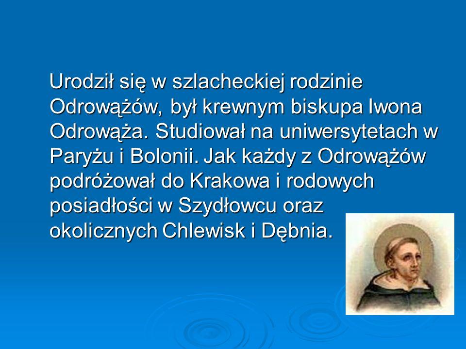 Urodził się w szlacheckiej rodzinie Odrowążów, był krewnym biskupa Iwona Odrowąża. Studiował na uniwersytetach w Paryżu i Bolonii. Jak każdy z Odrowąż