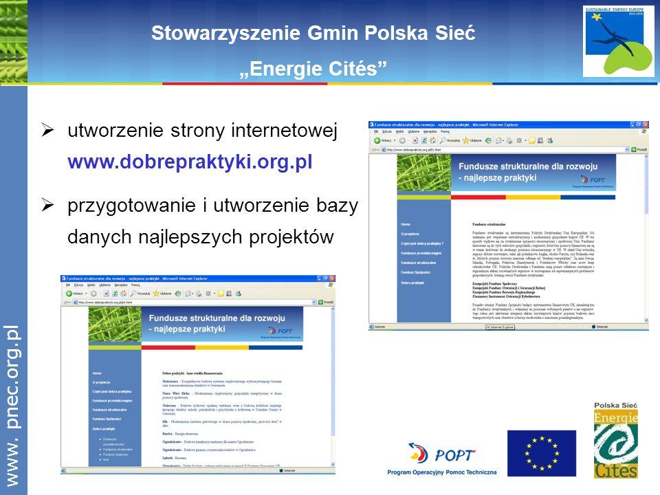 www.pnec.org.pl utworzenie strony internetowej www.dobrepraktyki.org.pl przygotowanie i utworzenie bazy danych najlepszych projektów Stowarzyszenie Gm