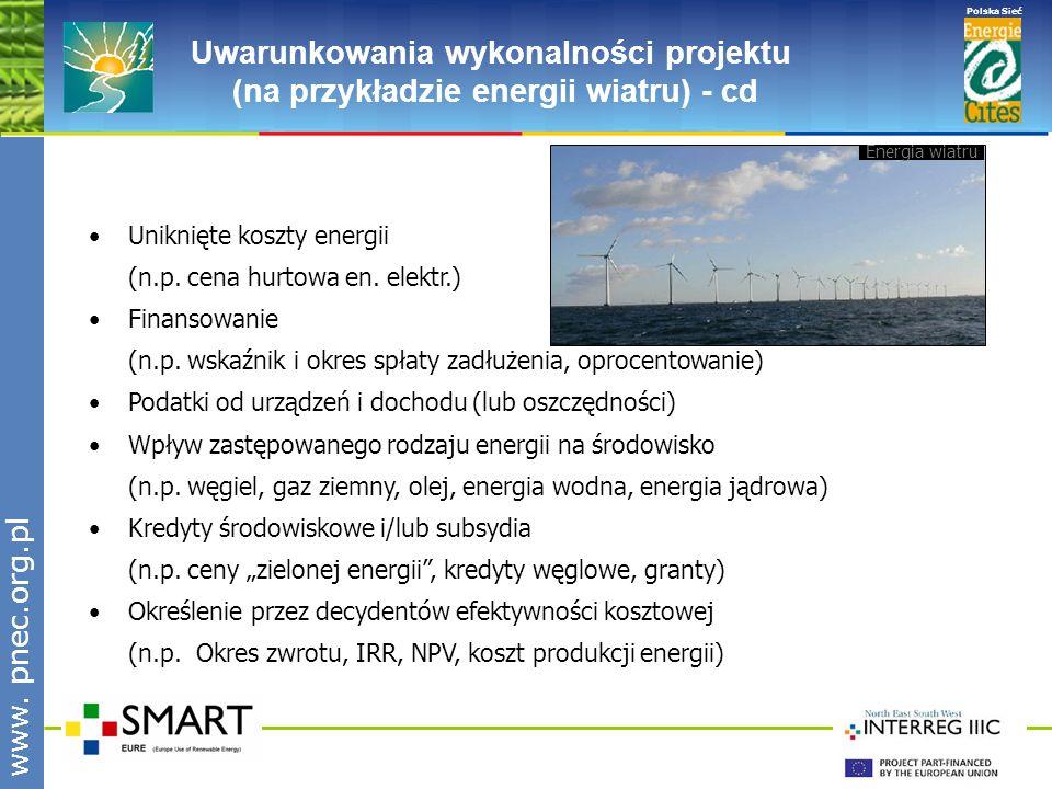 www.pnec.org.pl Polska Sieć www.pnec.org.pl Dlaczego warto używać narzędzi RETScreen ® .