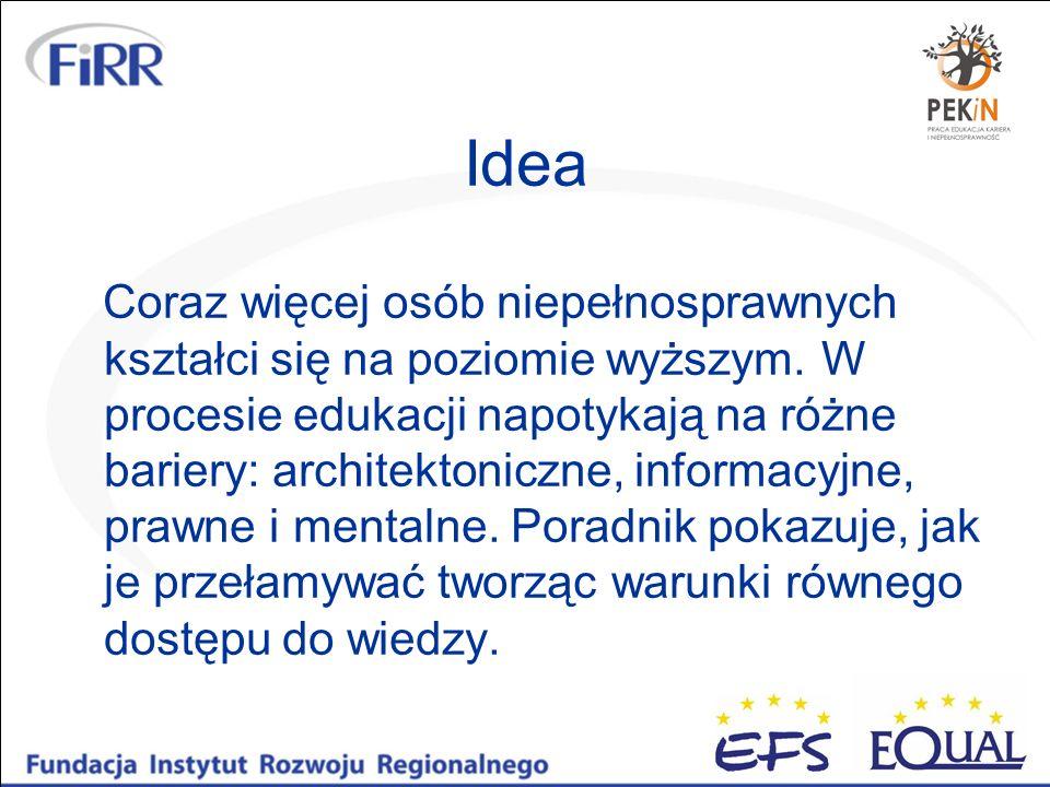 Dostępne WWW Autor: Jacek Zadrożny - Fundacja Instytut Rozwoju Regionalnego Odbiorcy: projektanci i administratorzy stron internetowych