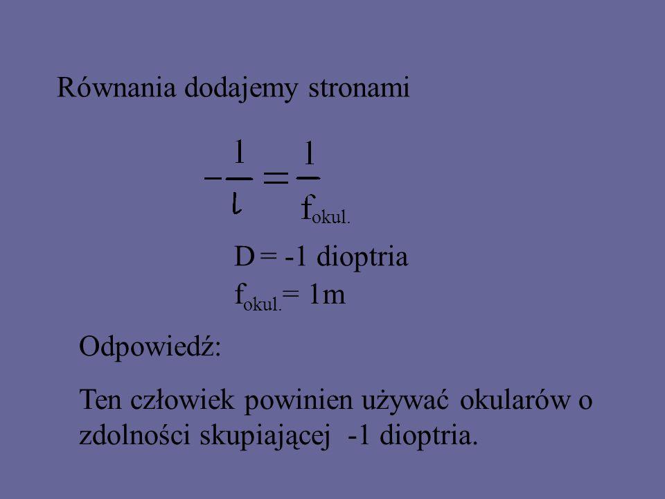 Otrzymujemy układ równań: oka okul. Mnożymy pierwsze równanie przez (-1) oka okul.